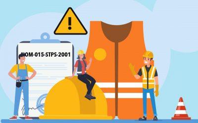 Lo más importante que debes conocer sobre la NOM-015-STPS-2001.